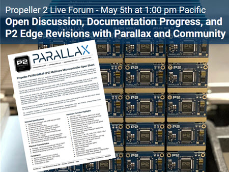 Propeller 2 Live Forum: Open Discussion, Documentation Progress and P2 Edge Revisions