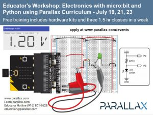 Educator's Workshop - Electronics with micro:bit and Python using Parallax Curriculum July